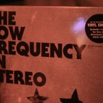 Interview - Low Frequency in Stereo